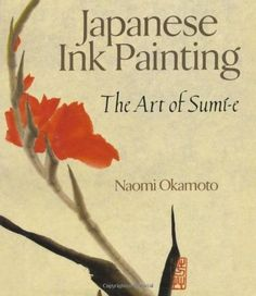 New Japanese Ink Painting: The Art of Sumi-e Paperback