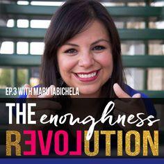 EP.3 WITH MARU IABICHELA - The Enoughness REVOLution.