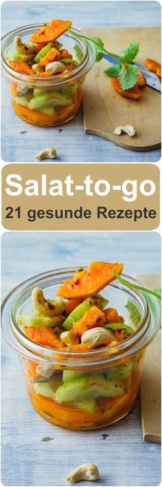 Salat-to-go - gesunde und nahrhafte Rezepte die glücklich machen.