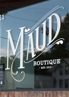 Maud window, signage on shop window, window decals, branding, typography Vintage Typography, Typography Letters, Typography Logo, Graphic Design Typography, Lettering Design, Inspiration Typographie, Typography Inspiration, Graphic Design Inspiration, Daily Inspiration