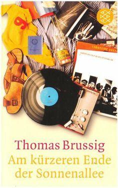 Am kürzeren Ende der Sonnenallee von Thomas Brussig, http://www.amazon.de/
