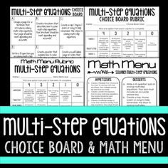 This resource will allow your students to display their knowledge of solving multi-step equations in a way that best suits their way of learning. Students are given options to display their understanding and must pick 3-4 options to complete. Some of the options include making brochures, PowerPoint Presentations, writing quizzes, etc.