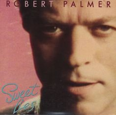"For Sale - Robert Palmer Sweet Lies USA Promo  CD single (CD5 / 5"") - See this and 250,000 other rare & vintage vinyl records, singles, LPs & CDs at http://991.com"