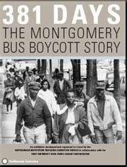 On December 5, 1955 The Montgomery Bus Boycott began, and lasted 381 days putting the Montgomery Bus Company in financial problems.