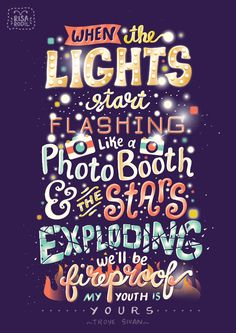"And when the lights start flashing like a photo booth / and the stars exploding / we'll be fireproof — Troye Sivan ""Youth"" lyrics — (Typography by Risa Rodil) Positive Quotes, Motivational Quotes, Inspirational Quotes, The Words, Youth Lyrics, Troye Sivan Lyrics, Troye Sivan Quotes, Book Quotes, Life Quotes"