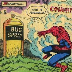 spidey's greatest weakness... RAID!!!!