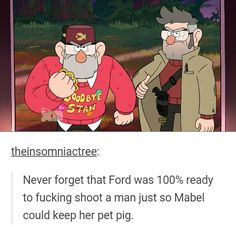 My god Ford. HE IS PROTECTIVE. and are we forgetting Stan's brass knuckles? Seriously Mabel,  you'll be lucky to get a date...