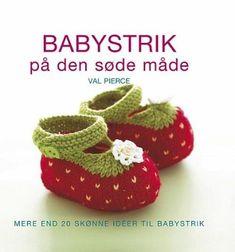 Læs om Babystrik på den søde måde - Mere end 20 skønne idéer til babystrik. Udgivet af Legind. Bogens ISBN er 9788770777681, køb den her