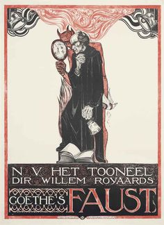 Advertisment for Johann Wolfgang von Goethe's play, Faust, (1808), Richard Nicolaüs Roland Holst. (1868 - 1938) - lithograph - 1918.