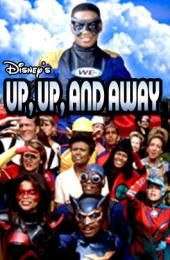 Up Up and Away - DCOM - Superhero parents with a normal son and evil villains trying to brainwash teenagers.
