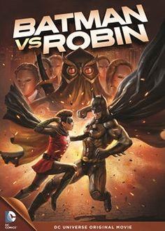 Batman vs. Robin movie poster, existiram 3 Robins na história... Eu não sabia disso, esse filme mostra 2.