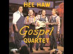 Hee Haw Gospel Quartet - In the Sweet by and by - YouTube (+playlist)