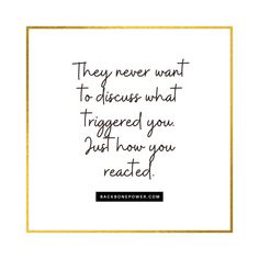 They never want to discuss what triggered you. Just how you reacted. #toxicpeople Toxic People, Narcissist, Audio Books, Letter Board, It Hurts, Wisdom, Inspirational, Lettering, Words
