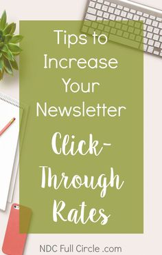 Learn how to increase click through rates for your blog's email newsletter! via @Sarah, Ruffles and Rain Boots