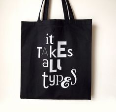 Typography Tote, Screenprint Tote Bag, Black Tote, Man Bag, Handprinted Shopping Bag, Hipster Tote Bag, Type Tote, Clever Tote, Quote Tote