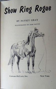 Show King Rogue by Patsey Gray, illustrated by Sam Savitt