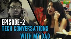 TVF's Tech Conversations With Dad : Facebook