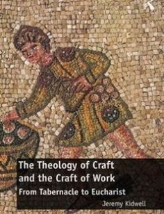 The Theology of Craft and the Craft of Work: From Tabernacle to Eucharist free download by Jeremy Kidwell ISBN: 9781472476517 with BooksBob. Fast and free eBooks download.  The post The Theology of Craft and the Craft of Work: From Tabernacle to Eucharist Free Download appeared first on Booksbob.com.