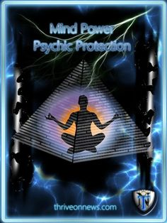 Learn a vital psychic skill, how to protect yourself