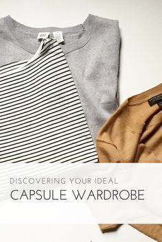 build a capsule wardrobe that suits your lifestyle and your go to pieces.