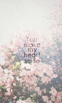 You make me smile with my heart Meaningful Quotes, Inspirational Quotes, Motivational Monday, Jolie Phrase, Frases Tumblr, Be Yourself Quotes, Beautiful Words, Beautiful Images, Beautiful Things