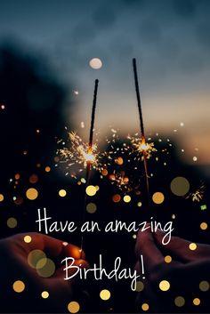 Have an amazing Birthday!