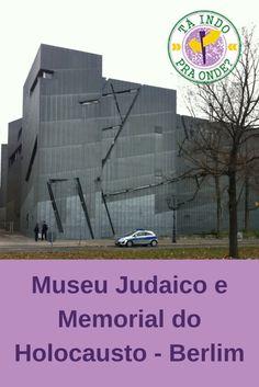 Museu Judaico e Memorial do Holocausto em Berlim