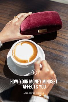 How Your Money Mindset Affects You and How to Change It #theeverygirl