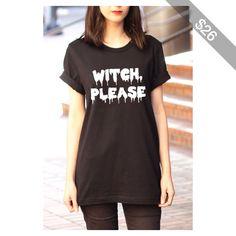Witch Please Halloween Shirt Halloween Shirt for Women Halloween Shirt for Girls Halloween S