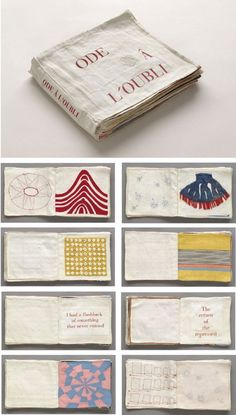 """Found this unique illustrated fabric book in the archives of the Museum of Modern Art (MOMA), New York. The English translation of the title is """"Ode to Forgetting"""". The pages are composed of fabric… book Louise Bourgeois Sculpture, Instalation Art, Buch Design, Arte Sketchbook, Textiles, Handmade Books, Handmade Notebook, Museum Of Modern Art, Grafik Design"""
