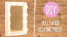 Do-it-yourself: Glamouröser Hollywood Schminkspiegel - Frauenzimmer.de