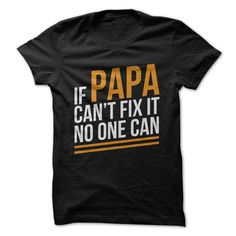 Need something fixed? Ask Papa! Papas always know how to fix things. Whether it's a car or a toaster or a heart (aw, how sweet!), Papas always know just what to do. And, in that very rare case that ev