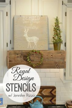 DIY rustic mantle art for holiday decorations - Jennifer Rizzo Christmas Stencils from Royal Design Studio - via allthingsheartandhome