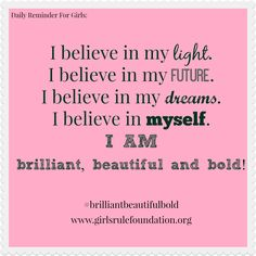 We believe in girls and we believe in their dreams. We are the Girls Rule Foundation. Learn about our brilliant, beautiful and bold movement. #brilliantbeautifulbold