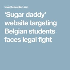 Ministers accuse Richmeetbeautiful of inciting debauchery and prostitution after posters appear near Brussels campuses Daddy, Students, Faces, Sugar, Website, Amsterdam, Face, Facial