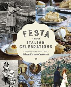Festa: A Year of Italian Celebrations: Recipes and Recollections - Irish Chefs & Recipe Books - Food & Drink - Books Irish Recipes, Chef Recipes, Italian Recipes, Dinner Recipes, Drink Recipe Book, Recipe Books, Food And Drink, Celebrations, Eileen Dunne