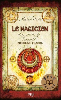 Les secrets de l'immortel Nicolas Flamel - Le magicien Michael SCOTT