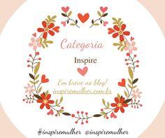 Na categoria INSPIRE vamos ter textos sobre a vida, sentimentos, reflexões, percepções, sentimentos..Se você gosta de escrever, vamos ter um espaço para você também no nosso blog! Até mais! <3 #inspiremulher #textos #inspiracao #vida #vidaquesegue #textosmaisideias #textosbonitos #amor #blog #blogger #inspire #casamento #saude #nutricao #viagem