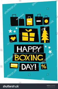 Find Happy Boxing Day Flat Style Vector stock images in HD and millions of other royalty-free stock photos, illustrations and vectors in the Shutterstock collection. Thousands of new, high-quality pictures added every day. Happy Boxing Day, Days And Months, Flat Style, Vector Stock, Quote Posters, Fashion Flats, Flyers, Quote Of The Day, Royalty