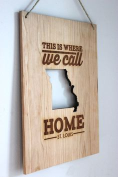 Where We Call Home City & State or Country - Customizable Modern Wooden Sign, Engraved Wood Wall Hanging Sign