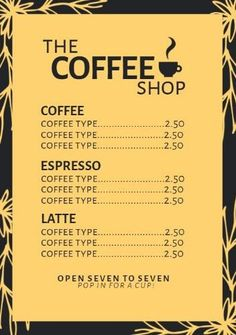 A yellow, framed cafe menu template with a floral background and a black font to increase the contrast. Create your own with our tool. Coffee Type, Coffee Latte, Espresso Coffee, Coffee Shop, Menu Template, Templates, Cafe Menu, Menu Design, Create Your Own