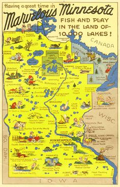 "Minnesota Postcard: Minnesota map card reads ""Having a good time in Marvelous Minnesota - Fish and Play in the Land of Lakes!"" Map shows points of interest and attractions. Miss Minnesota, Minnesota Home, Minneapolis Minnesota, Duluth Minnesota, Twin Cities, Best Places To Travel, Wisconsin, Travel Posters, 50 States"