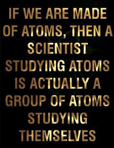 Only applies to quantam physicists. Rest of are OK cause we don't know this.