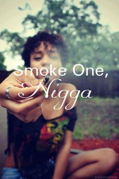 Roll one.. smoke one..!