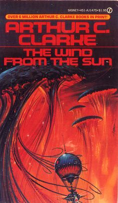 Arthur C Clarke - The Wind From the Sun.  This book is the very base definition of science fiction.  It blew me away how many original ideas he produced in the sixties alone that are STILL original.  Every story is clearly the product of a great understanding of science and of man.  Incredible.