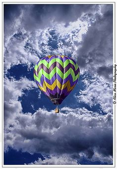 Hot Air Balloon. Next on my list of fun stuff to do!