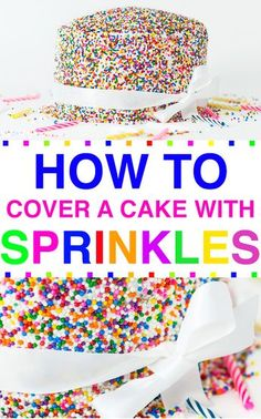 Easy Cake Decorating Themes And Ideas Cake Decorating Techniques, Cake Decorating Tips, Sprinkle Party, Sprinkle Cakes, Cake Hacks, Rainbow Sprinkles, Cake With Sprinkles, Gateaux Cake, Cake Cover