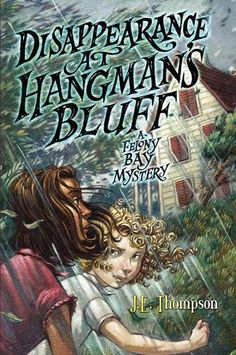 Disappearance at Hangman's Bluff: A Felony Bay Mystery by JE. Thompson, reviewed by Ms. Yingling (I enjoyed the first book and would like to read this one).