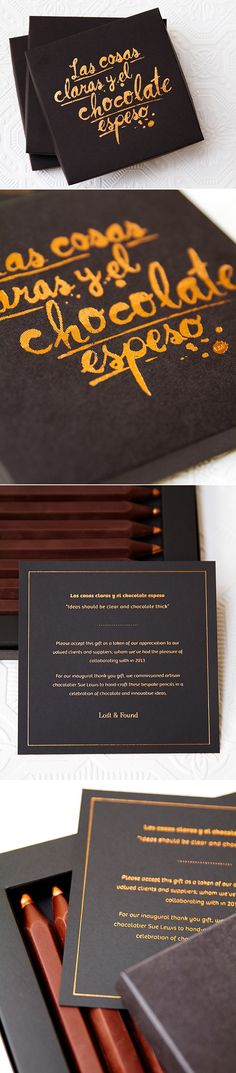 """Studio Lost & Found 2013 Client Christmas Gift, featuring hand-made chocolate pencils. The quote on the lid of the box translates from Spanish to: """"Ideas must be clear and chocolate thick"""". #packaging #chocolate #typography"""