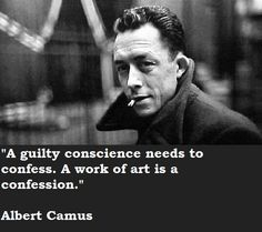 A guilty conscience needs to confess. A work of art is a confession Lovers Quotes, Life Quotes Love, Gabriel Garcia Marquez, Writers And Poets, Writers Write, Dale Carnegie, Albert Camus Quotes, Guilty Conscience, Philosophical Quotes